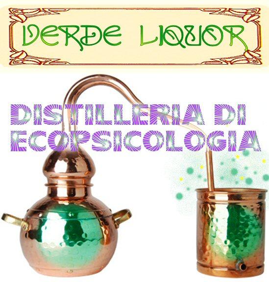 VERDE LIQUOR - Distilleria di Ecopsicologia